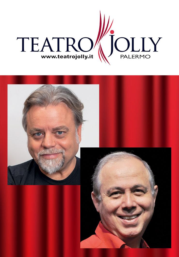 A zio piacendo - 6 / 29 maggio 2022 - Teatro Jolly Palermo